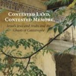 Cover for Contested Land, Contested Memory